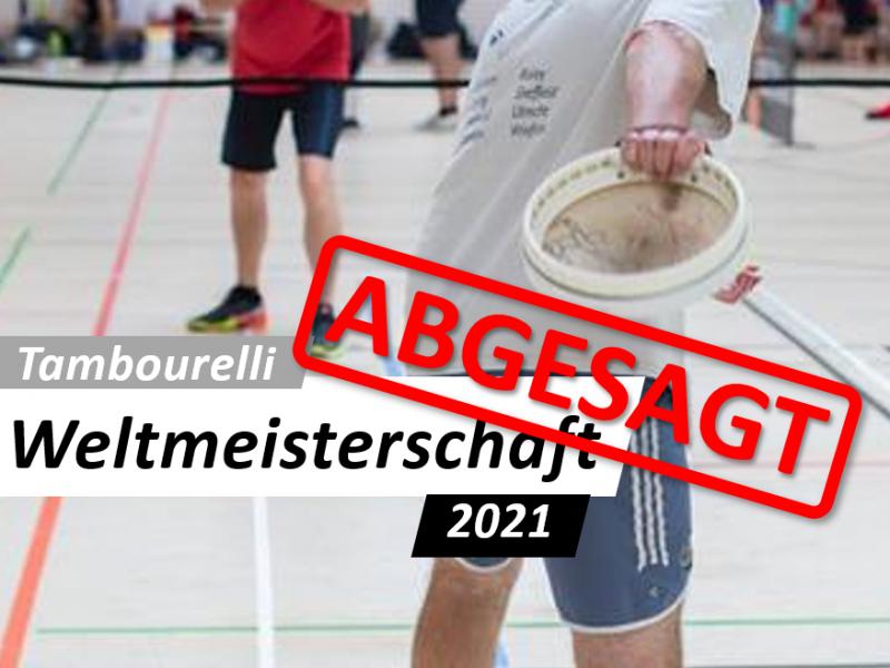 Tambourelli WM abgesagt